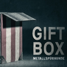 Giftbox mp3 Album by Metallspürhunde