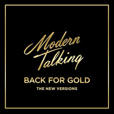 Back for Gold (The New Versions) mp3 Album by Modern Talking