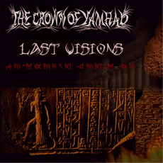 Last Visions mp3 Album by The Crown of Yamhad
