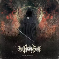 Decadencia mp3 Album by The Arcane Hate