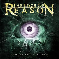 Broken but Not Torn mp3 Album by The Edge of Reason