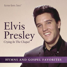 Crying in the Chapel mp3 Artist Compilation by Elvis Presley