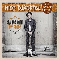Dealing with My Blues mp3 Album by Nico Duportal & His Rhythm Dudes