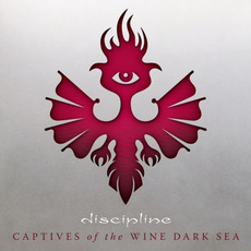 Captives of The Wine Dark Sea mp3 Album by Discipline.