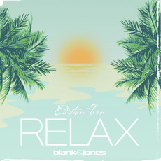 Relax Edition Ten mp3 Album by Blank & Jones