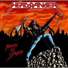 Ready To Strike mp3 Album by Headbanger