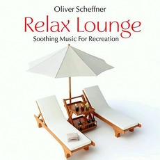 Relax Lounge mp3 Album by Oliver Scheffner