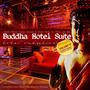 Buddha Hotel Suite, Volume VI