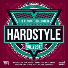 Hardstyle: The Ultimate Collection 2017, Vol.1 mp3 Compilation by Various Artists