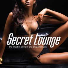 Secret Lounge mp3 Compilation by Various Artists