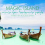Magic Island: music for balearic people, Vol. 8