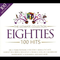 The Ultimate Collection 100 Hits: Eighties mp3 Compilation by Various Artists