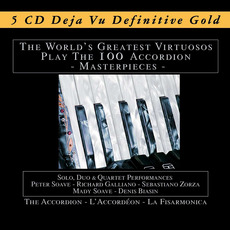 The World's Greatest Virtuosos Play the 100 Accordion Masterpieces mp3 Compilation by Various Artists
