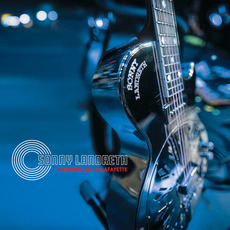 Recorded Live In Lafayette by Sonny Landreth