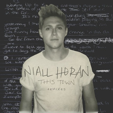 This Town (Remixes) mp3 Remix by Niall Horan