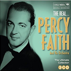 The Real... Percy Faith & His Orchestra (The Ultimate Collection) mp3 Artist Compilation by Percy Faith