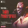 The Real... Teddy Pendergrass (The Ultimate Teddy Pendergrass Collection)