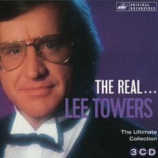 The Real... Lee Towers (The Ultimate Lee Towers Collection) by Lee Towers