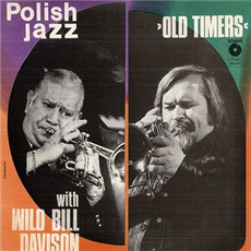 Polish Jazz, Volume 57: Old Timers with Wild Bill Davision mp3 Album by Old Timers with Wild Bill Davision