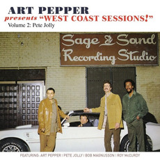 "Presents ""West Coast Sessions!"", Volume 2: Pete Jolly mp3 Album by Art Pepper"
