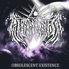 Obsolescent Existence by Athanatos