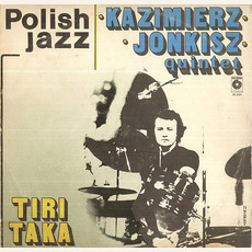 Polish Jazz, Volume 62: Tiritaka by Kazimierz Jonkisz Quintet