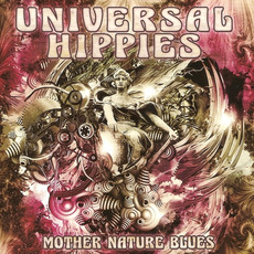 Mother Nature Blues mp3 Album by Universal Hippies