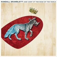 Juke Joint At The Edge Of The World mp3 Album by Randall Bramblett