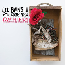 Youth Detention mp3 Album by Lee Bains III & The Glory Fires