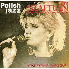 Polish Jazz, Volume 76: Lonesome Dancer mp3 Album by Lora Szafran