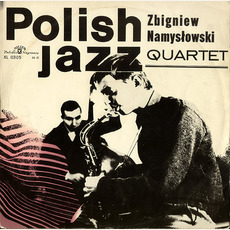 Polish Jazz, Volume 6: Zbigniew Namyslowski Quartet mp3 Album by Zbigniew Namyslowski Quartet