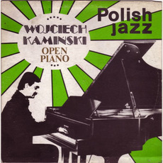 Polish Jazz, Volume 65: Open Piano mp3 Album by Wojciech Kaminski