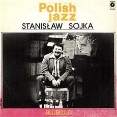 Polish Jazz, Volume 63: Blublula by Stanislaw Sojka