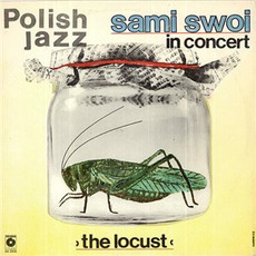 Polish Jazz, Volume 67: Locust mp3 Album by Sami Swoi