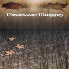 Mountain Mirrors mp3 Album by Mountain Mirrors