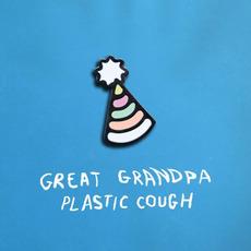 Plastic Cough mp3 Album by Great Grandpa