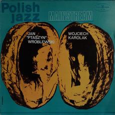 """Polish Jazz, Volume 40: Mainstream by Jan """"Ptaszyn"""" Wróblewski & Wojciech Karolak"""