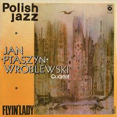 Polish Jazz, Volume 55: Flyin' Lady by Jan Ptaszyn Wroblewski Quartet