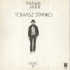 Polish Jazz, Volume 69: Music 81 by Tomasz Stańko