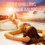 Sexy Chilling Lounge Music