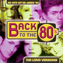 Back to the 80's: De Hits uit de Jaren '80: The Long Versions