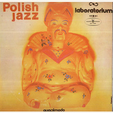 Polish Jazz, Volume 58: Quasimodo mp3 Album by Laboratorium