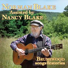 Brushwood (Songs & Stories) by Norman Blake