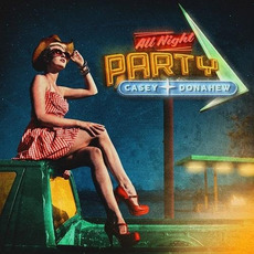 All Night Party mp3 Album by Casey Donahew