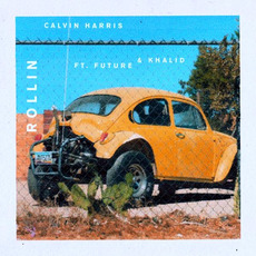 Rollin mp3 Single by Calvin Harris