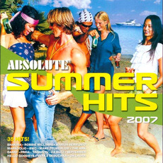 Absolute Summer Hits 2007 by Various Artists