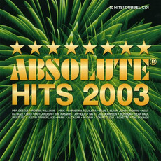 Absolute Hits 2003 by Various Artists
