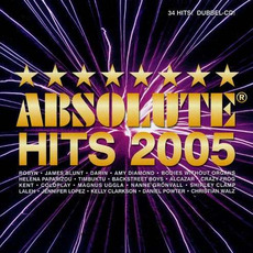 Absolute Hits 2005 by Various Artists