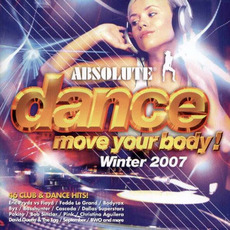 Absolute Dance: Move Your Body Winter 2007 mp3 Compilation by Various Artists