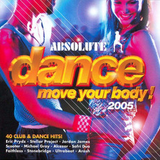 Absolute Dance: Move Your Body, 2005 mp3 Compilation by Various Artists